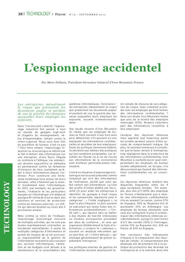 38 |   tECHNOLOGY           |   Finyear   N°16 - SEP TEMBR E 2012                 L'espionnage accidentel                 ...
