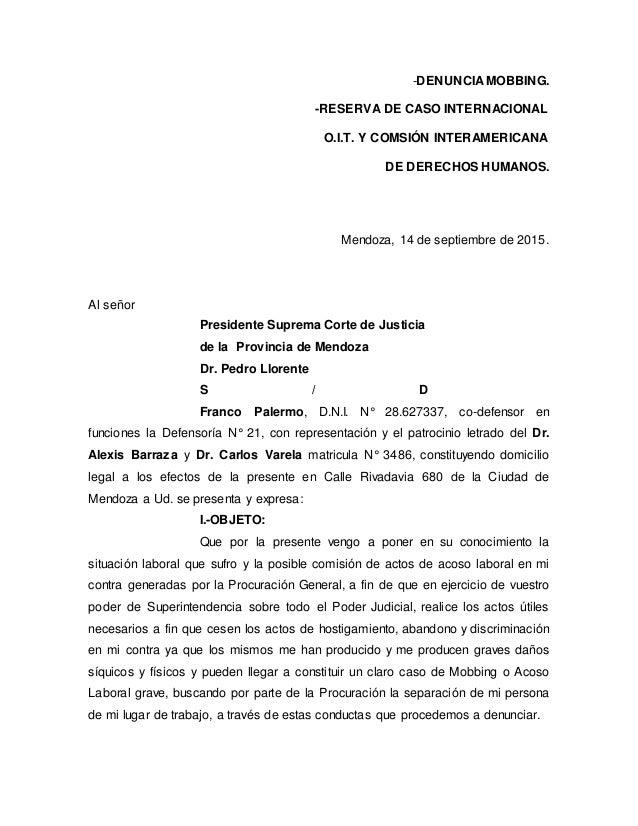 -DENUNCIA MOBBING. -RESERVA DE CASO INTERNACIONAL O.I.T. Y COMSIÓN INTERAMERICANA DE DERECHOS HUMANOS. Mendoza, 14 de sept...