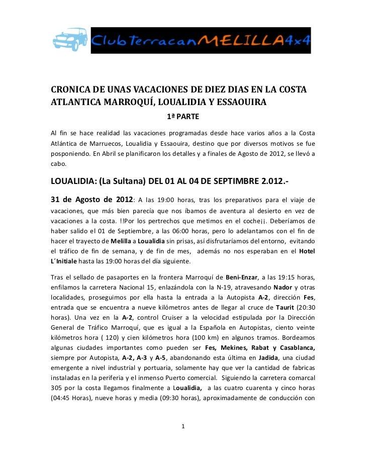 CRONICA DE UNAS VACACIONES DE DIEZ DIAS EN LA COSTAATLANTICA MARROQUÍ, LOUALIDIA Y ESSAOUIRA                              ...