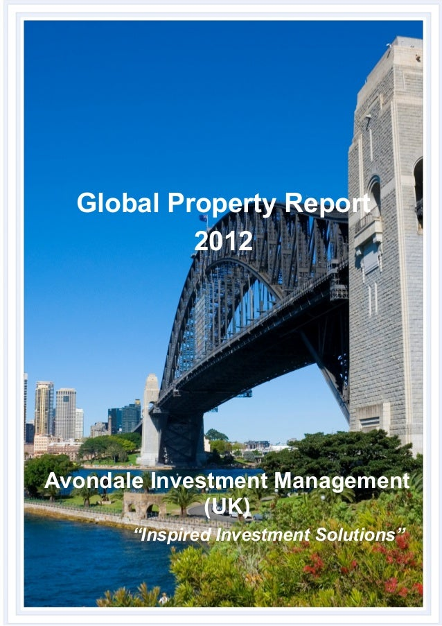 "Global Property Report 2012 Avondale Investment Management (UK) ""Inspired Investment Solutions"""