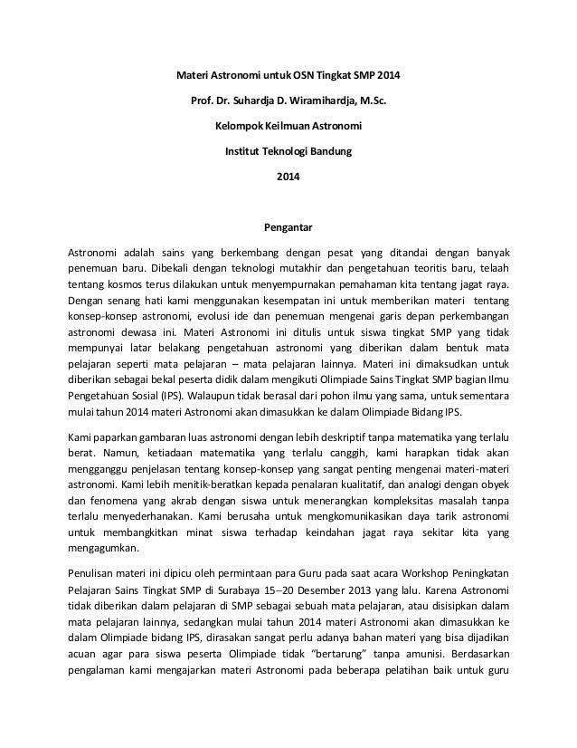 Materi Astronomi untuk OSN Tingkat SMP 2014 Prof. Dr. Suhardja D. Wiramihardja, M.Sc. Kelompok Keilmuan Astronomi Institut...