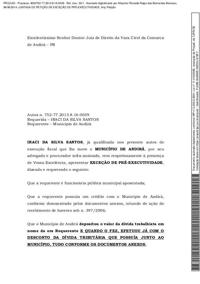 Excelentíssimo Senhor Doutor Juiz de Direito da Vara Cível da Comarca  de Andirá – PR  Autos n. 752-77.2013.8.16.0039  Req...