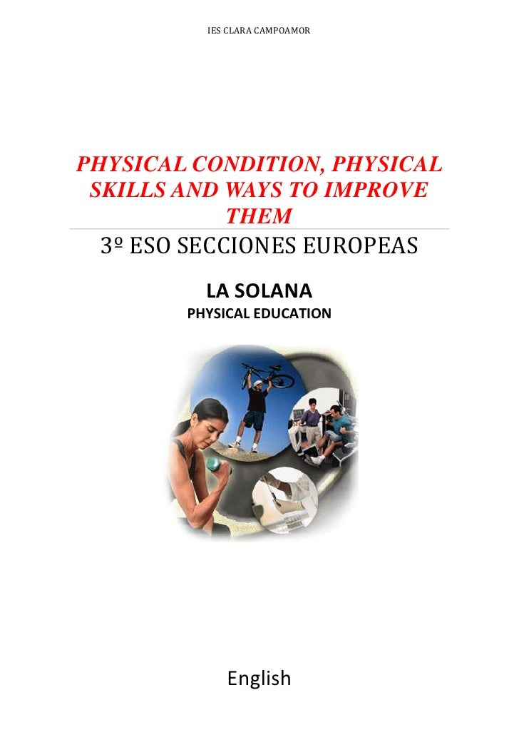 Physical Condition, Physical Skills and Ways to improve them 3º ESO Secciones