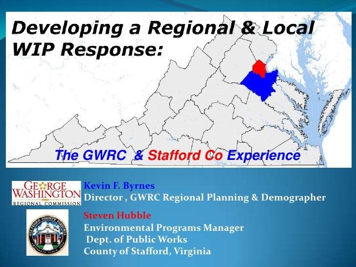 Developing a Regional WIP Response