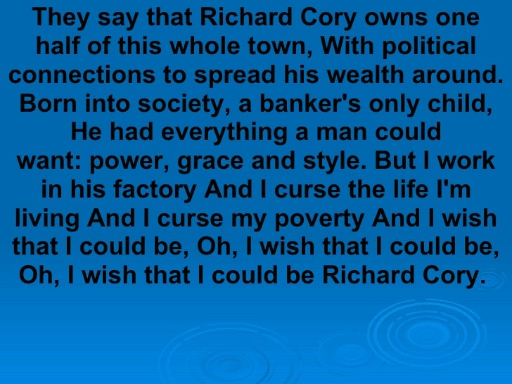 Help me please!! richard cory?