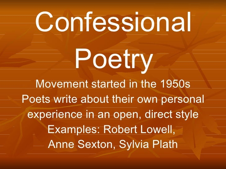 confessional poetry robert lowell The poetry of i: crash course on confessional poetry posted on march 16 robert lowell now considered a founding member of the confessional movement.