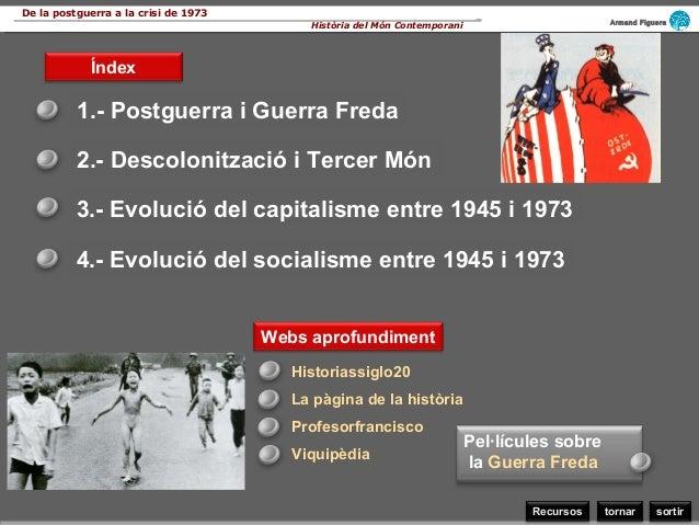 De la postguerra a la crisi de 1973                                                                                       ...