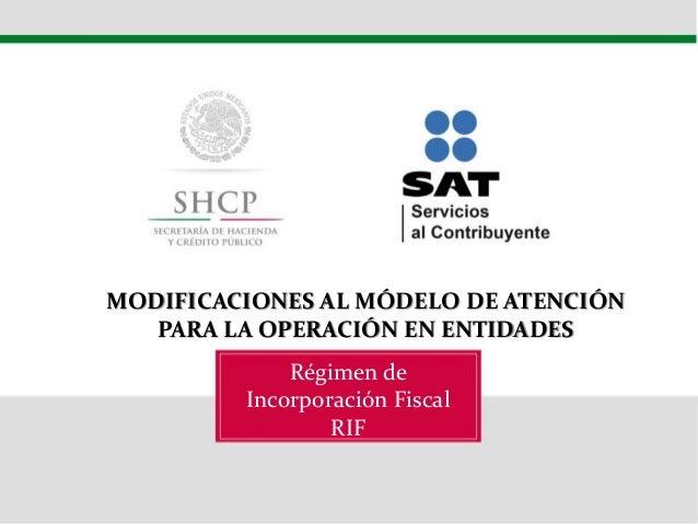 RÉGIMEN DE INCORPORACIÓN FISCAL 2014