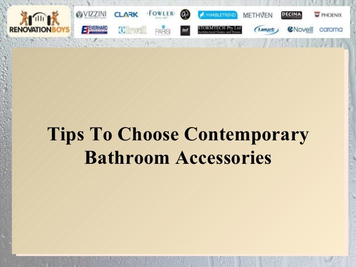Tips To Choose Contemporary Bathroom Accessories