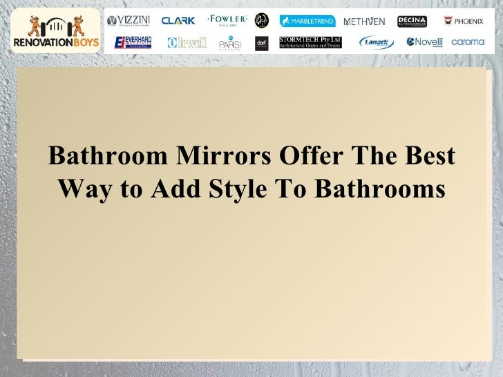 Bathroom Mirrors Offer The Best Way to Add Style To Bathrooms