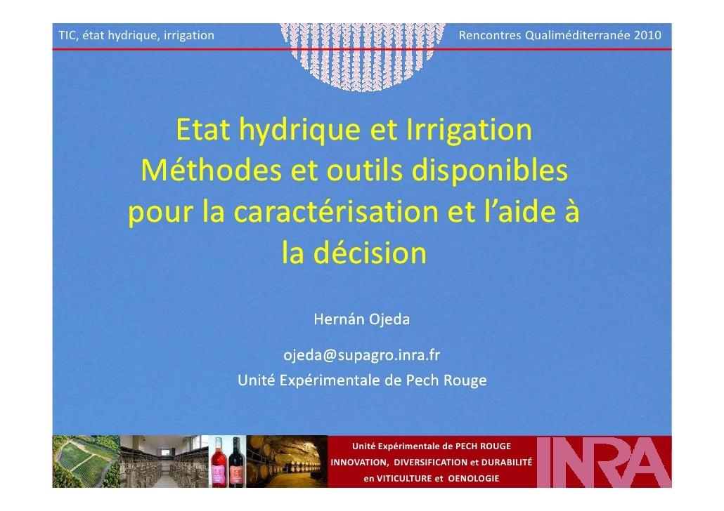 Etat hydrique et irrigation : Méthodes et outils disponibles pour la caractérisation et l'aide à la décision