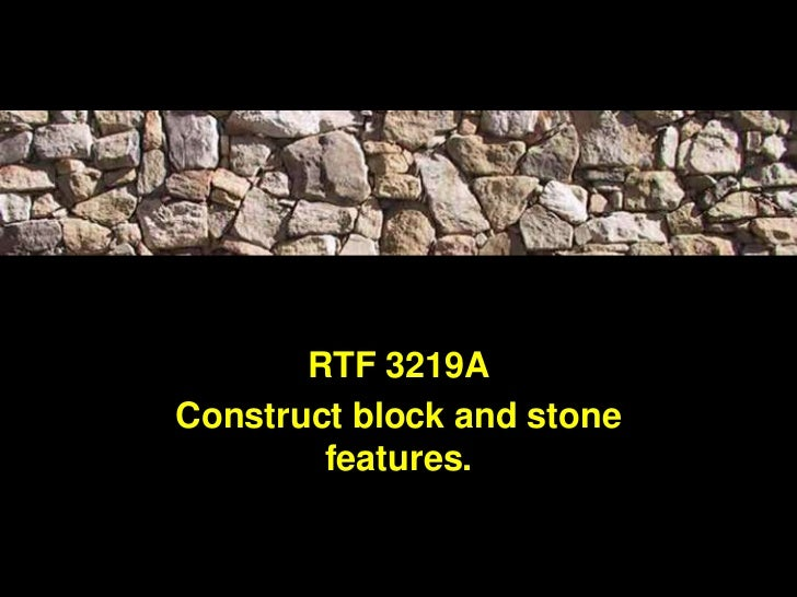 RTF 3219AConstruct block and stone        features.