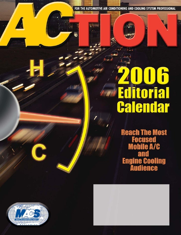 2006 Editorial Calendar        MACS ACTION™ Publishes Seven Issues Annually  Issue                    Insertion Order     ...