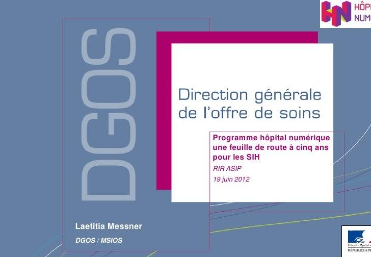 """2011-06-19 ASIP Santé RIR """"Les pré-requis du programme Hôpital Numérique"""" DGOS"""