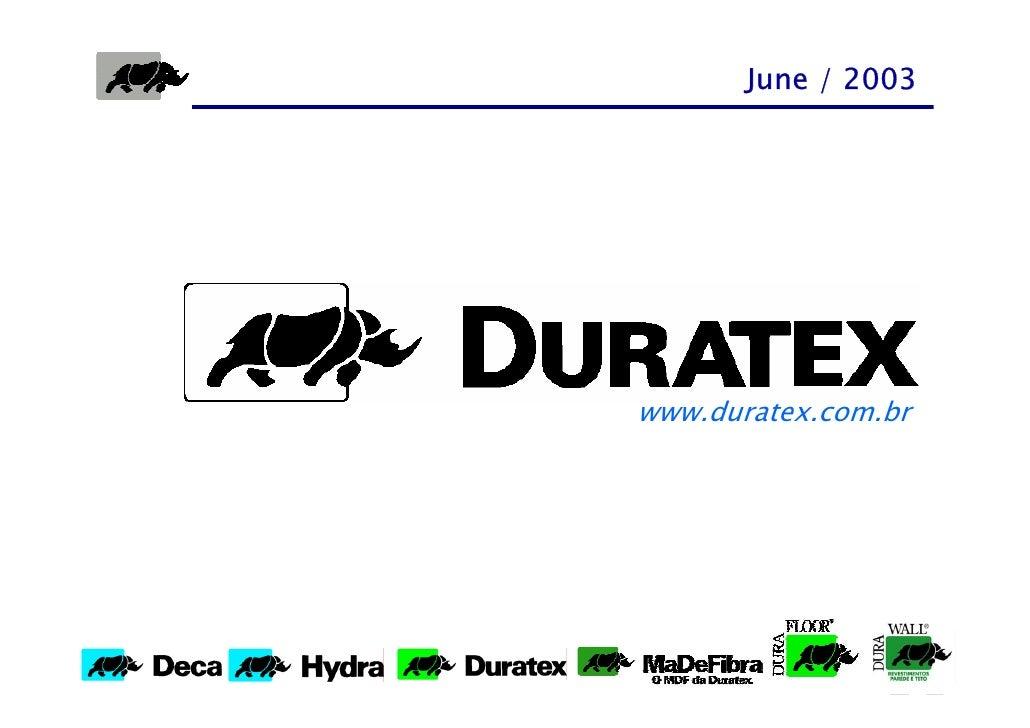 June / 2003     www.duratex.com.br