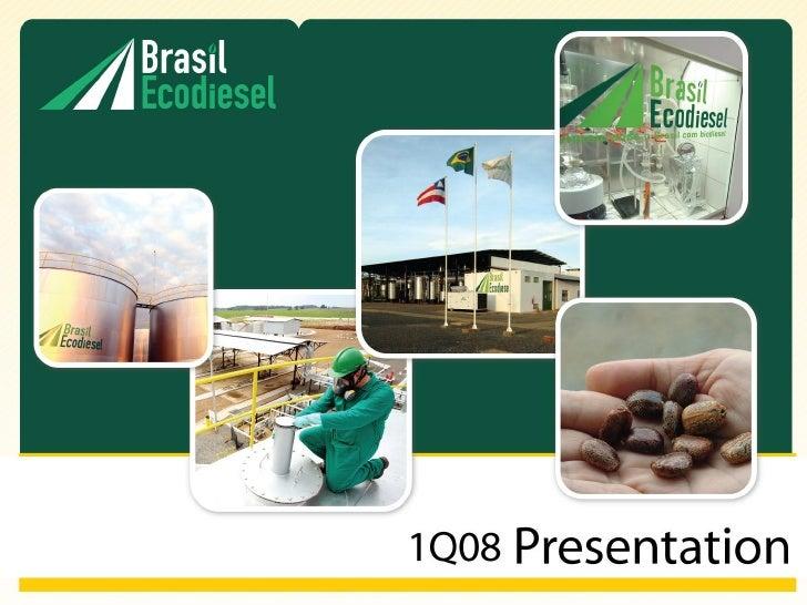 1Q08 presentation
