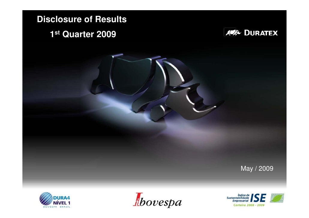Disclosure of Results    1st Quarter 2009                             May / 2009                                         1