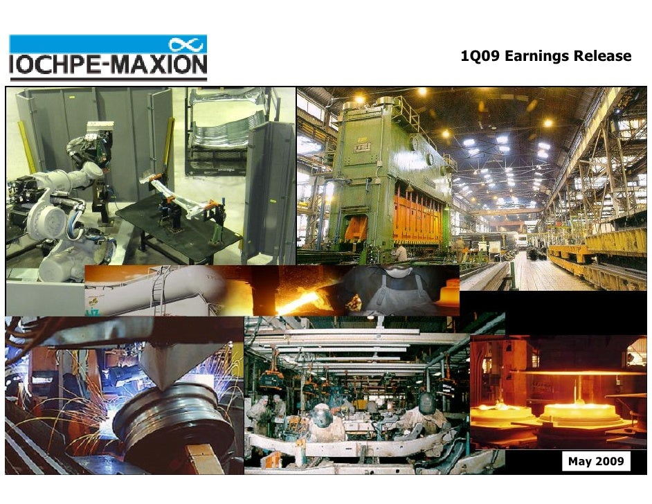 1Q09 Earnings Release                  May 2009