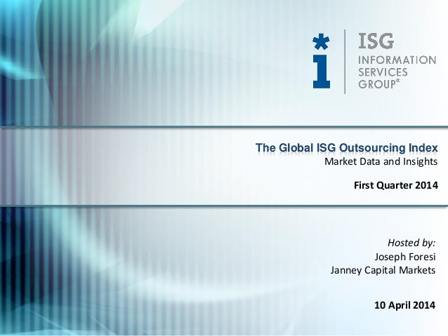 First Quarter 2014 Global ISG Outsourcing Index