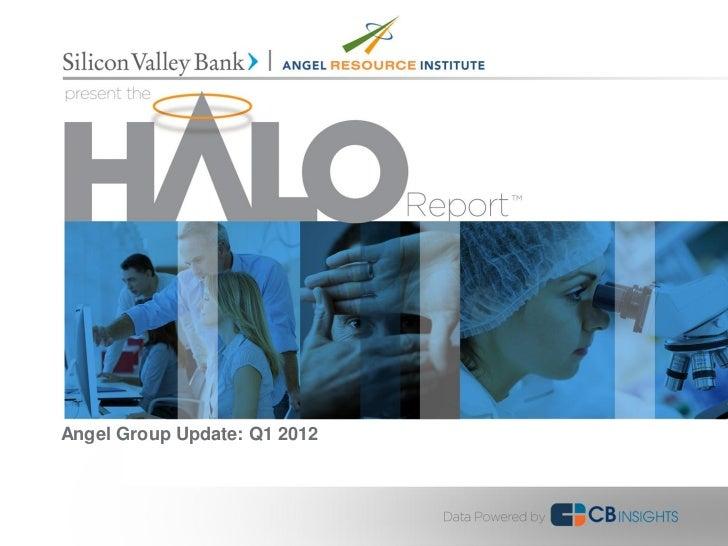 Angel Group Update: Q1 2012