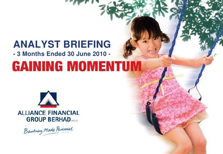 ANALYST BRIEFING- 3 Months Ended 30 June 2010 -