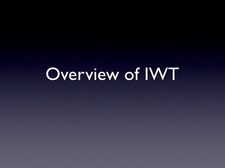 Overview of IWT