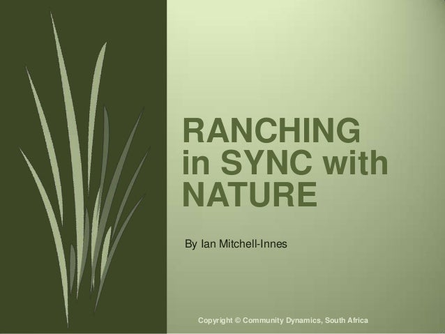 Ian Mitchell-Innes Ranching in Sync with Nature