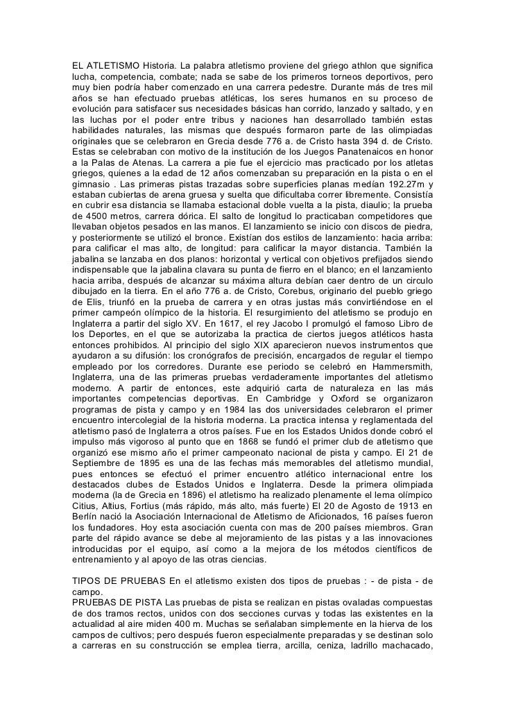 EL ATLETISMO Historia. La palabra atletismo proviene del griego athlon que significalucha, competencia, combate; nada se s...