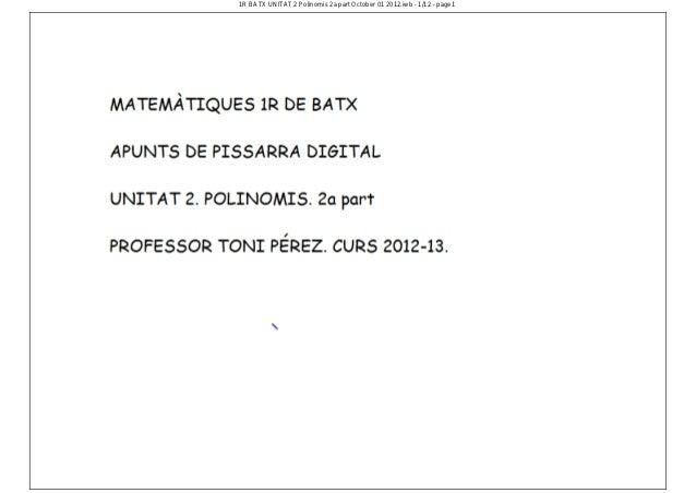 1 r batx unitat 2 polinomis 2a part october 01 2012