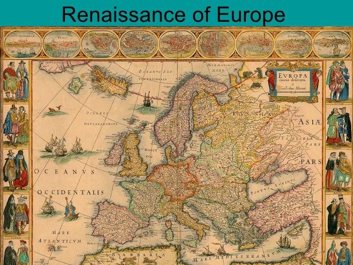 Renaissance of Europe