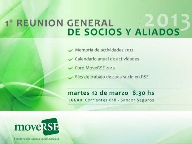Orden del día• Memoria 2012• Plan del año 2013• Comisión Directiva• Intercambio: Ejes de trabajo