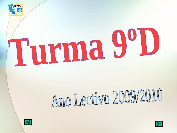 Turma 9ºD Ano Lectivo 2009/2010 9ºD