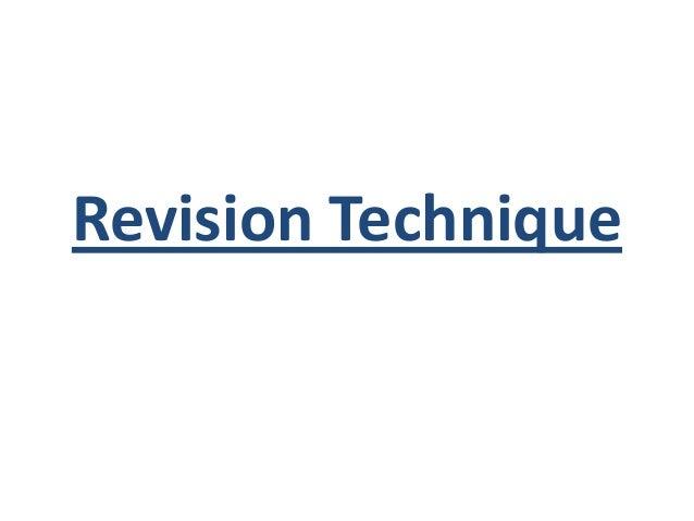 1 revision techniques