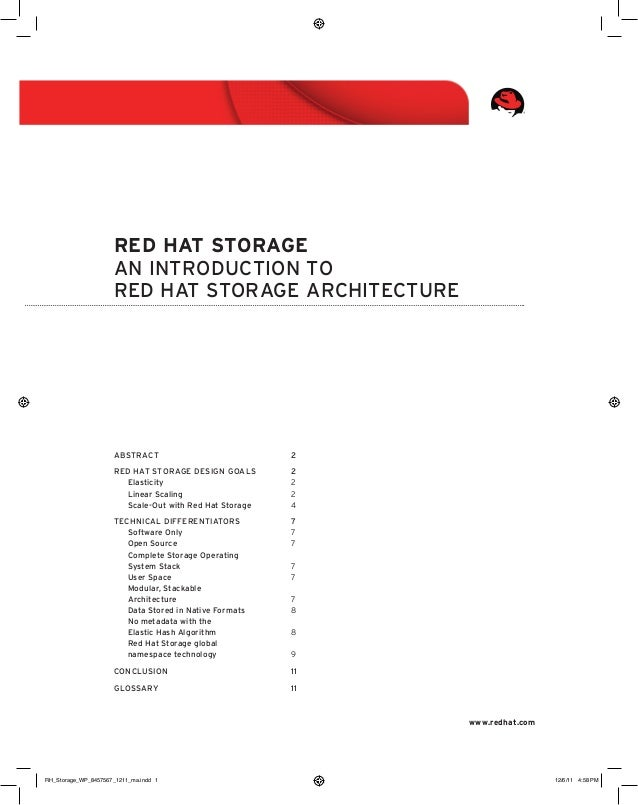 Red Hat Storage An introduction to Red Hat Storage architecture  Abstract	2 Red Hat Storage design goals	 2 Elasticity	2 L...