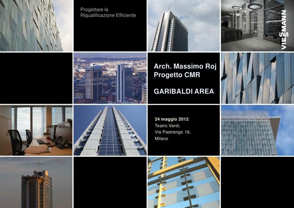 24/05 MIlano - Garibaldi Area - Progetto CMR Arch. Massimo Roj