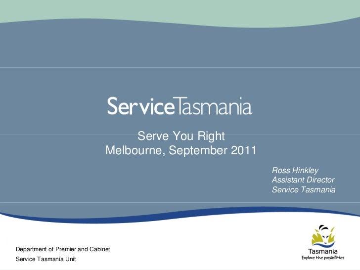 Serve You Right                               Melbourne, September 2011                                                   ...