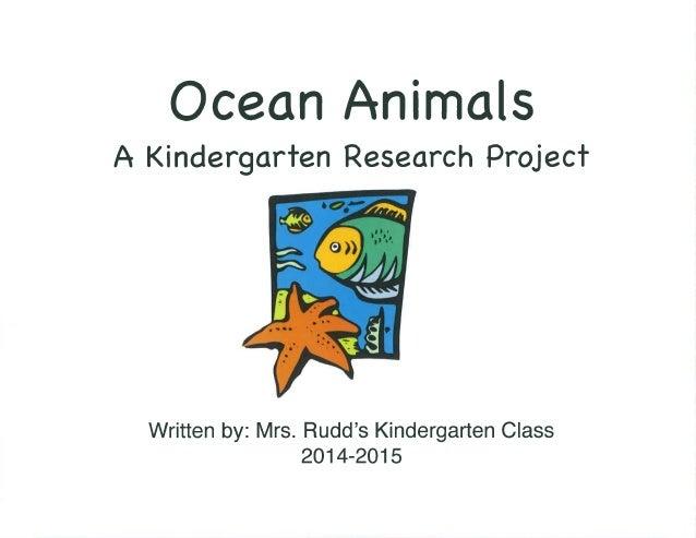 Ocean Animals: A Kindergarten Research Project - Mrs. Rudd's Class