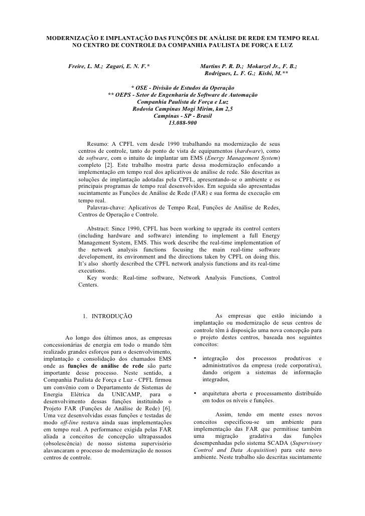 MODERNIZAÇÃO E IMPLANTAÇÃO DAS FUNÇÕES DE ANÁLISE DE REDE EM TEMPO REAL        NO CENTRO DE CONTROLE DA COMPANHIA PAULISTA...