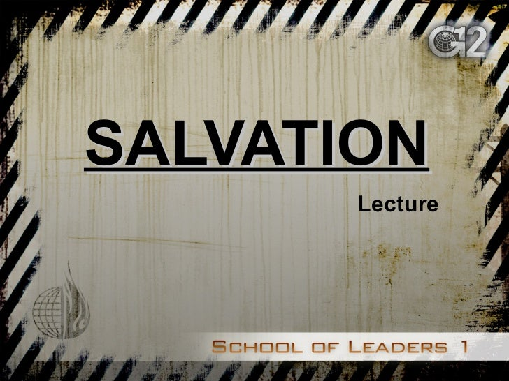 SALVATION Lecture