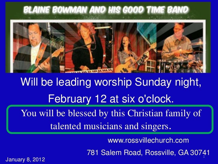 Will be leading worship Sunday night,                  February 12 at six oclock.     You will be blessed by this Christia...