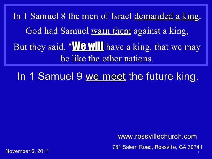 1 samuel 9a Seek Wisdom and heed it.