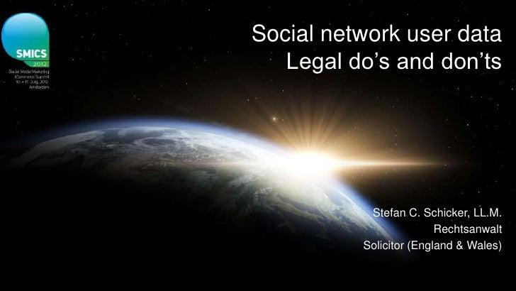 Stefan Schicker - Social Network User Data - Do's and Don'ts
