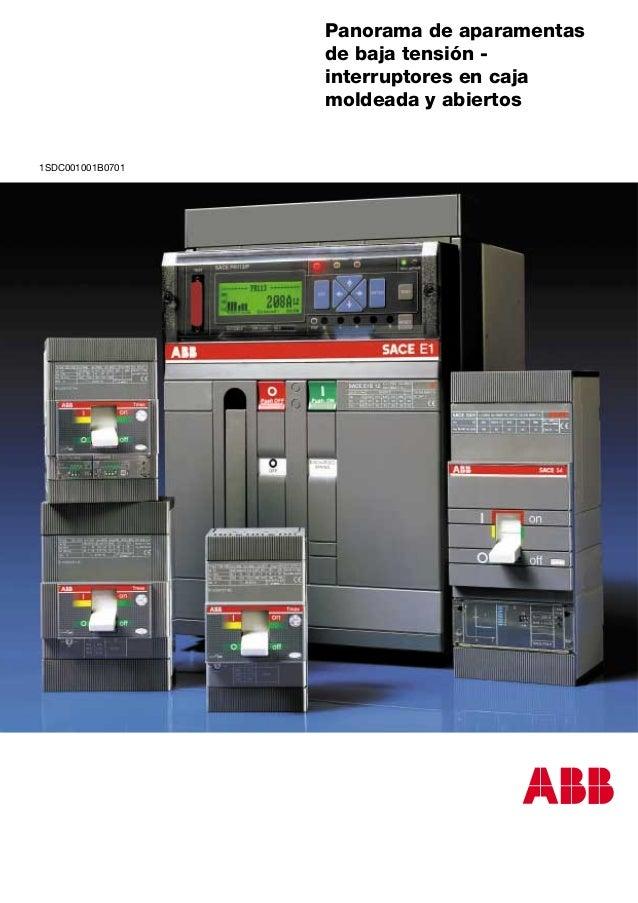 Panorama de aparamentas                  de baja tensión -                  interruptores en caja                  moldead...