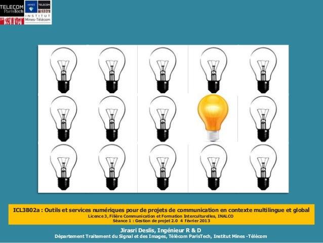 ICL3B02a : Outils et services numériques pour de projets de communication en contexte multilingue et global               ...