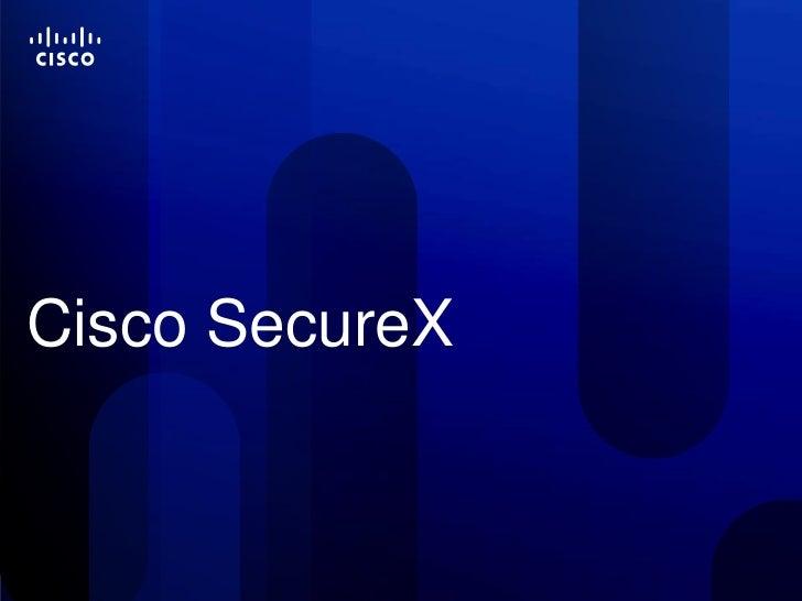 Краткое введение в Cisco SecureX