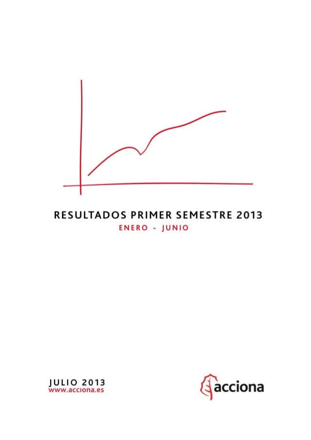 Resultados 1er semestre #ACCIONA1S13