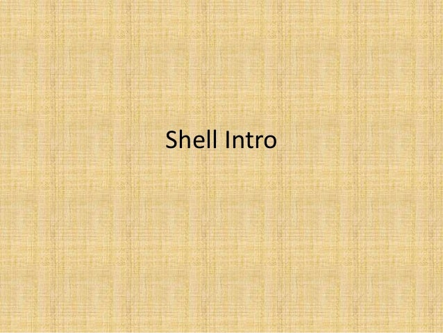 Shell Intro