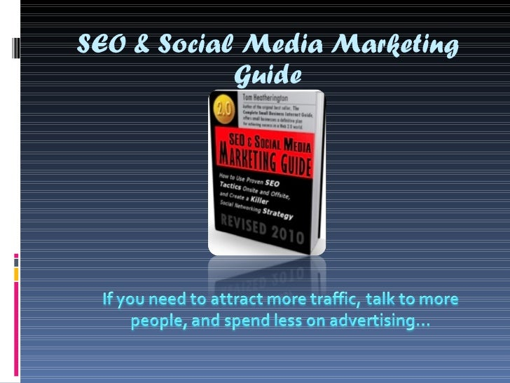 SEO and Social Media Marketing Guide: Social Media for Small Business