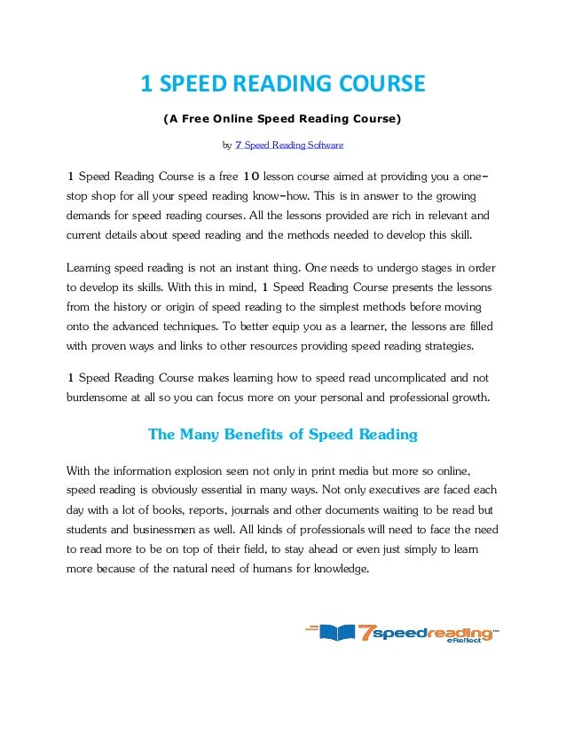 1 SPEED READING COURSE (A Free Online Speed Reading Course) by 7 Speed Reading Software 1 Speed Reading Course is a free 1...