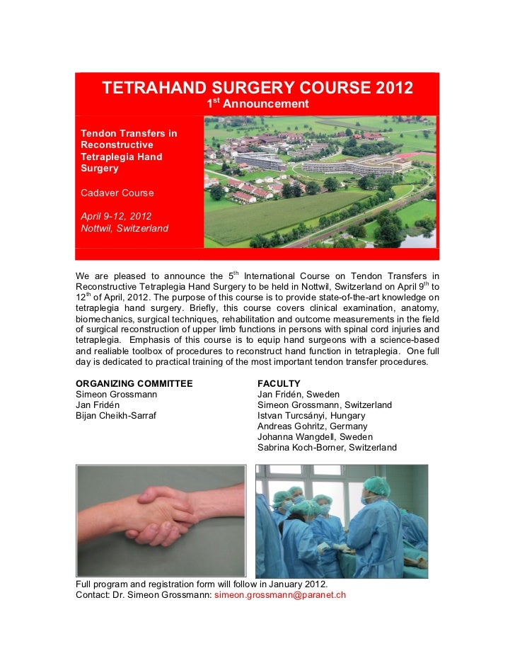 TETRAHAND SURGERY COURSE 2012                                       1st Announcement       Tendon Transfers in...